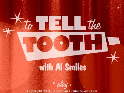 tell the tooth